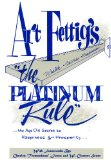 The Platinum Rule by Art Fettig