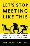 Let's Stop Meeting Like This by Emily Axelrod
