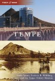Tempe - Then and Now