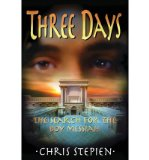 Three Days by Chris Stepien