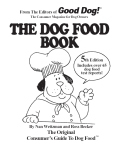 How to choose the best dog food -- guide to buying dog food -- includes product test reports, nutrition, antioxidants, help for overweight dogs, how much to feed your dog.