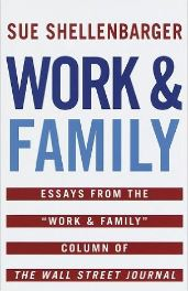 Work & Family - Sue Shellenbarger
