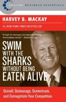 Swim with the Sharks - Harvey B. Mackay
